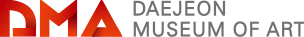 DMA Daejeon Museum of Art