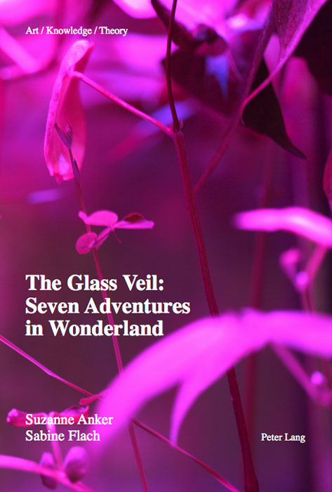 The Glass Veil: Seven Adventures in Wonderland Peter Lang